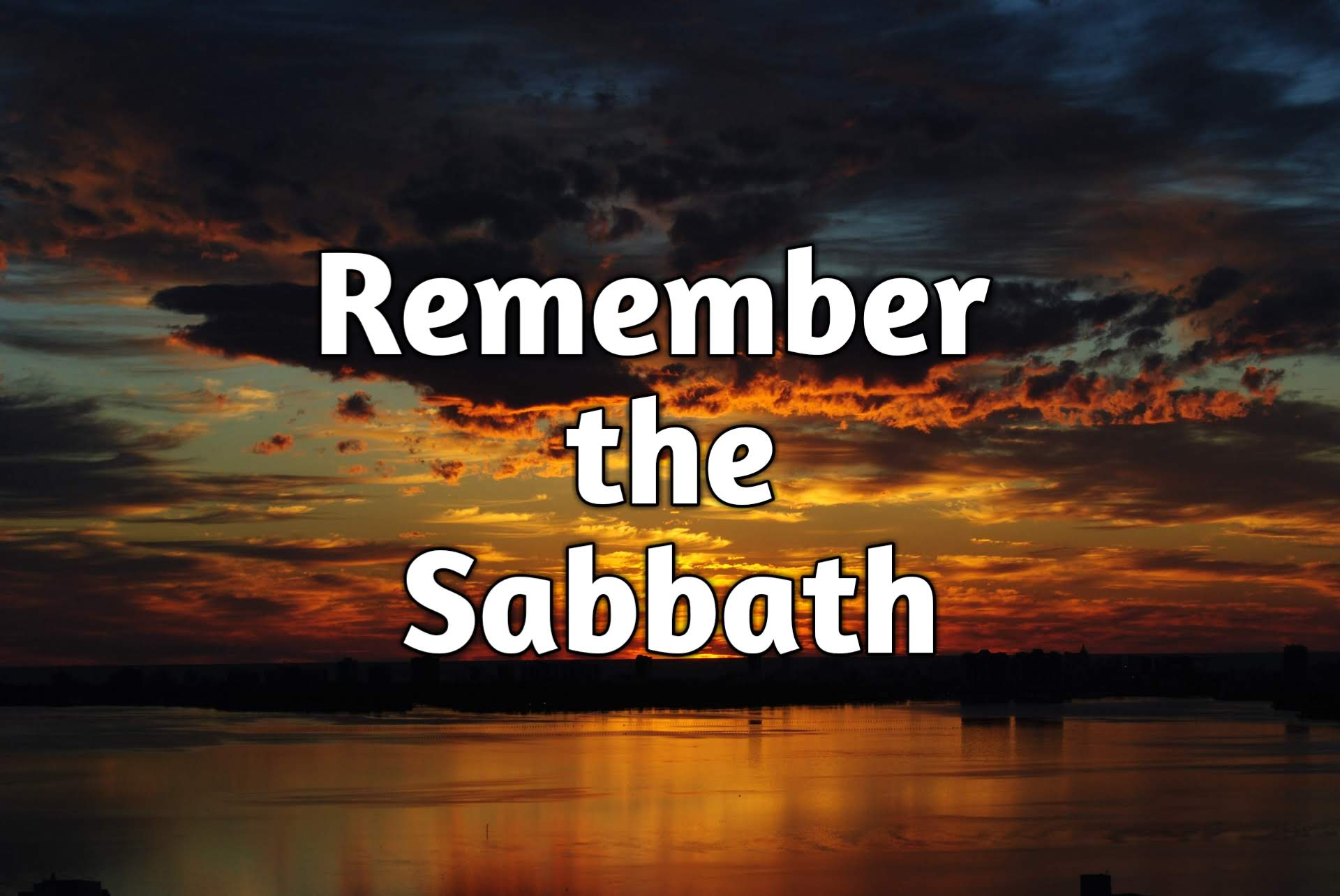 Why Did God Give You the Sabbath