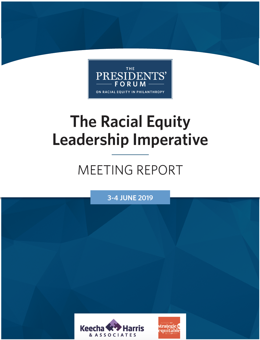 Click the image above to view and download the June 2019 Presidents' Forum Meeting Report.