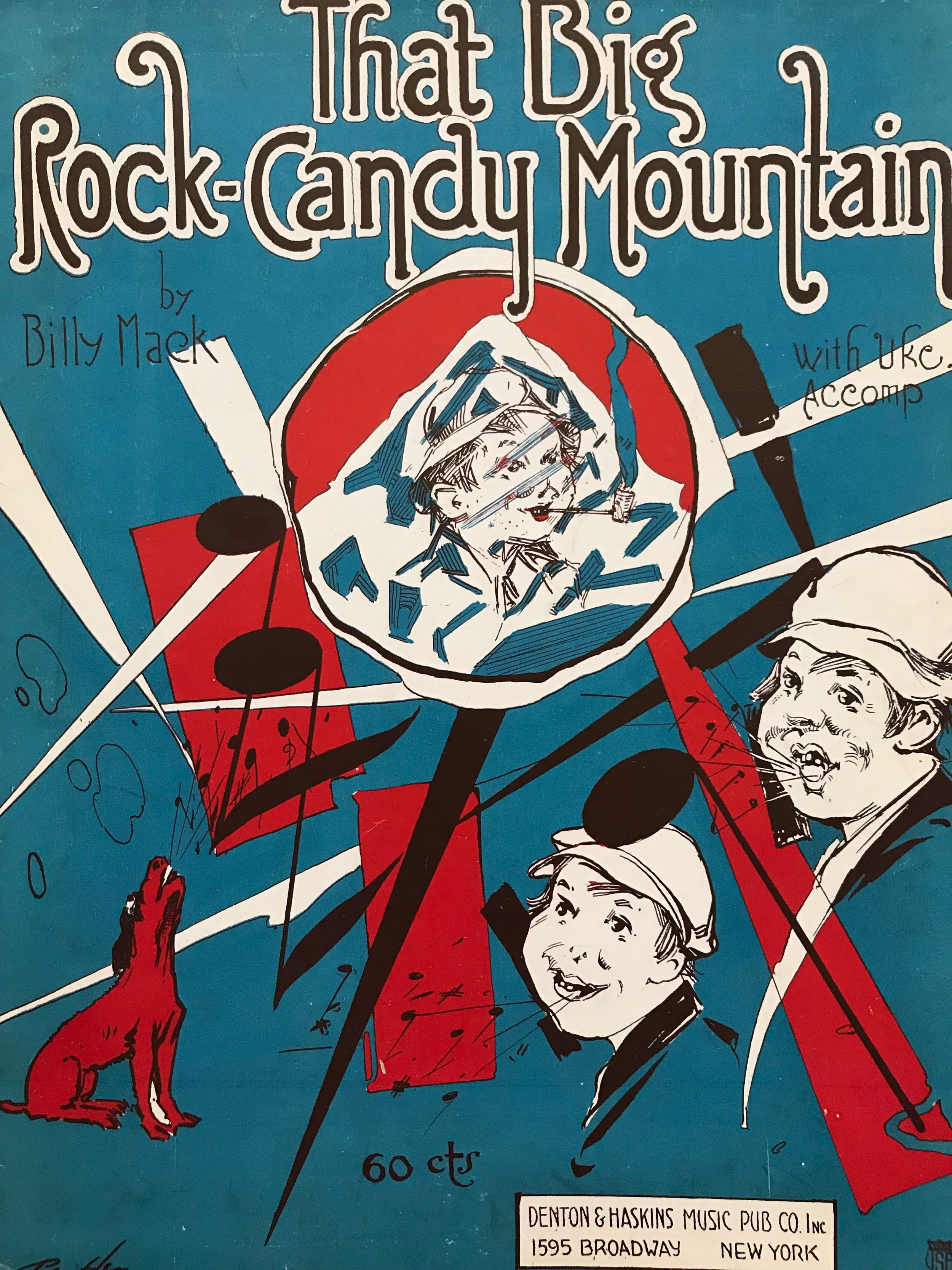That Big Rock-Candy Mountain
