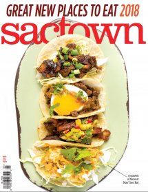 Sactown Magazine - Great New Places To Eat 2018 Cover Photo.jpeg