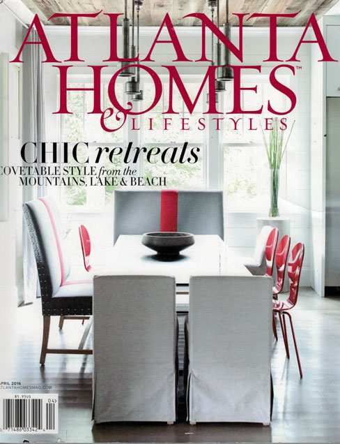 ATLANTA HOMES & LIFESTYLES, APRIL 2016