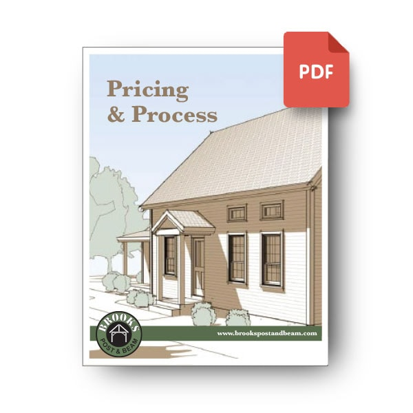 Download our Home Kit Pricing & Process PDF - Get details on what's included with a Brooks Post & Beam Kit Home and how kit pricing compares in this printable PDF.Download PDF