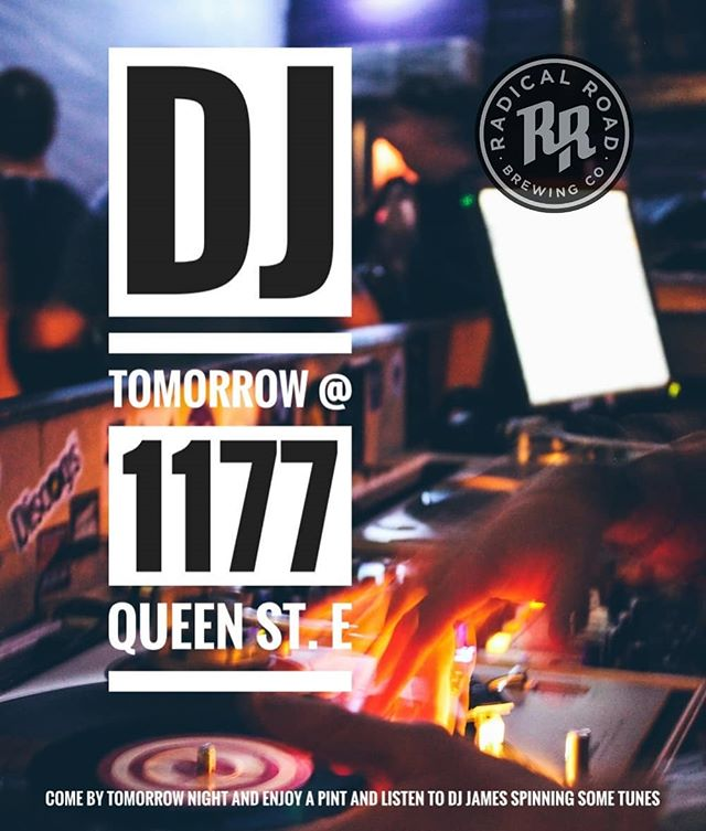 Come by tomorrow evening and enjoy a pint and listen to DJ James spinning some cool tunes #craftbeer #craftbeertoronto #djtoronto #torontobrewery #torontobeerlovers #torontodjs #beergeeks #torontocraftbeer