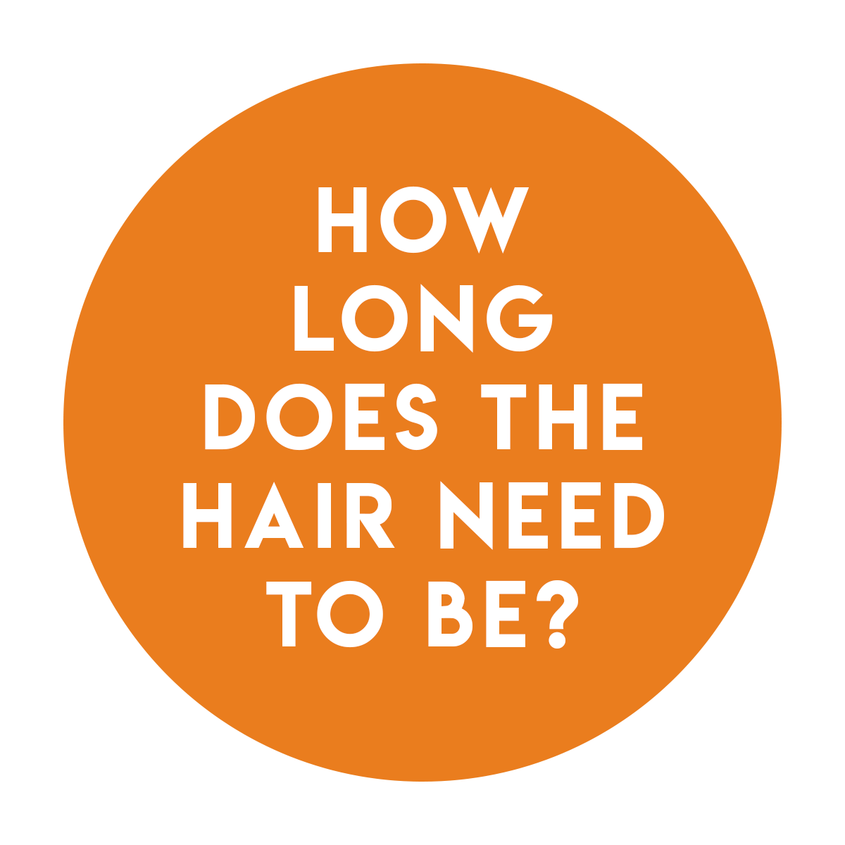 A. - At least 1/4 inch or 2-4 weeks of growth, whichever is longer. The longer your hair is, the better results you will get and the longer it will last.