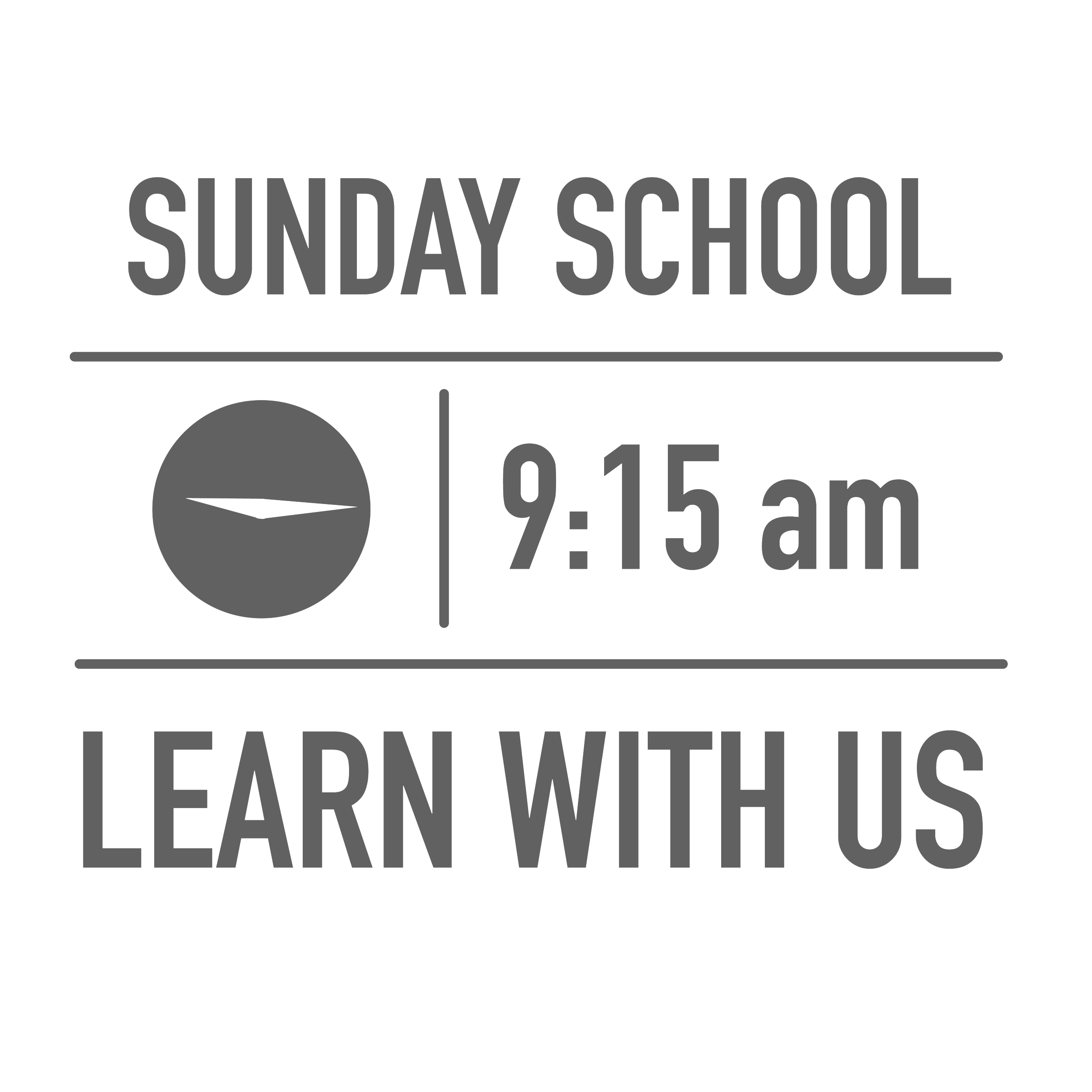 Sunday School is not meeting during the summer. It will resume in September.