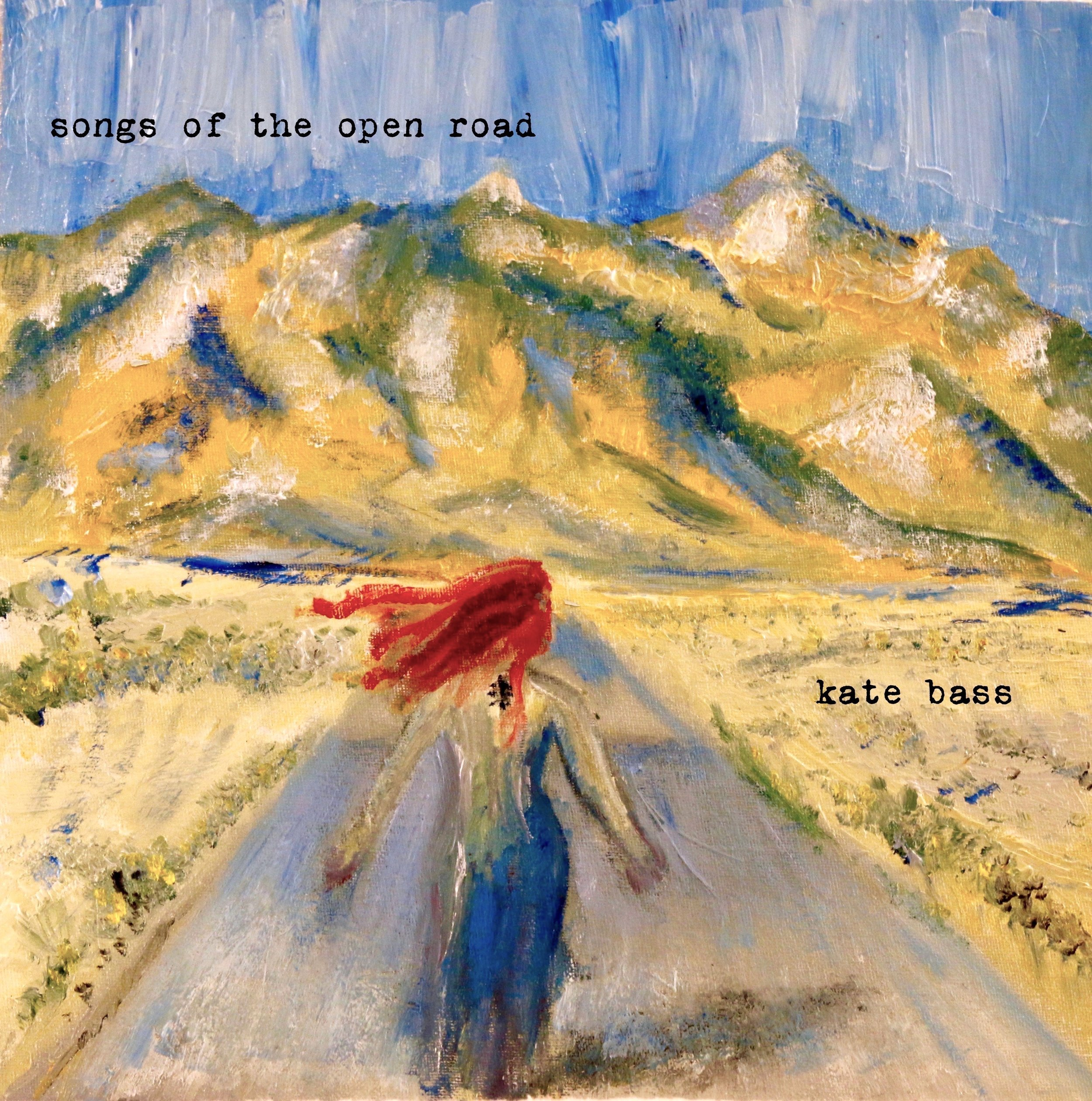 songs of the open road - Click the album cover to stream and purchase Kate's most recent album, Songs of the Open Road