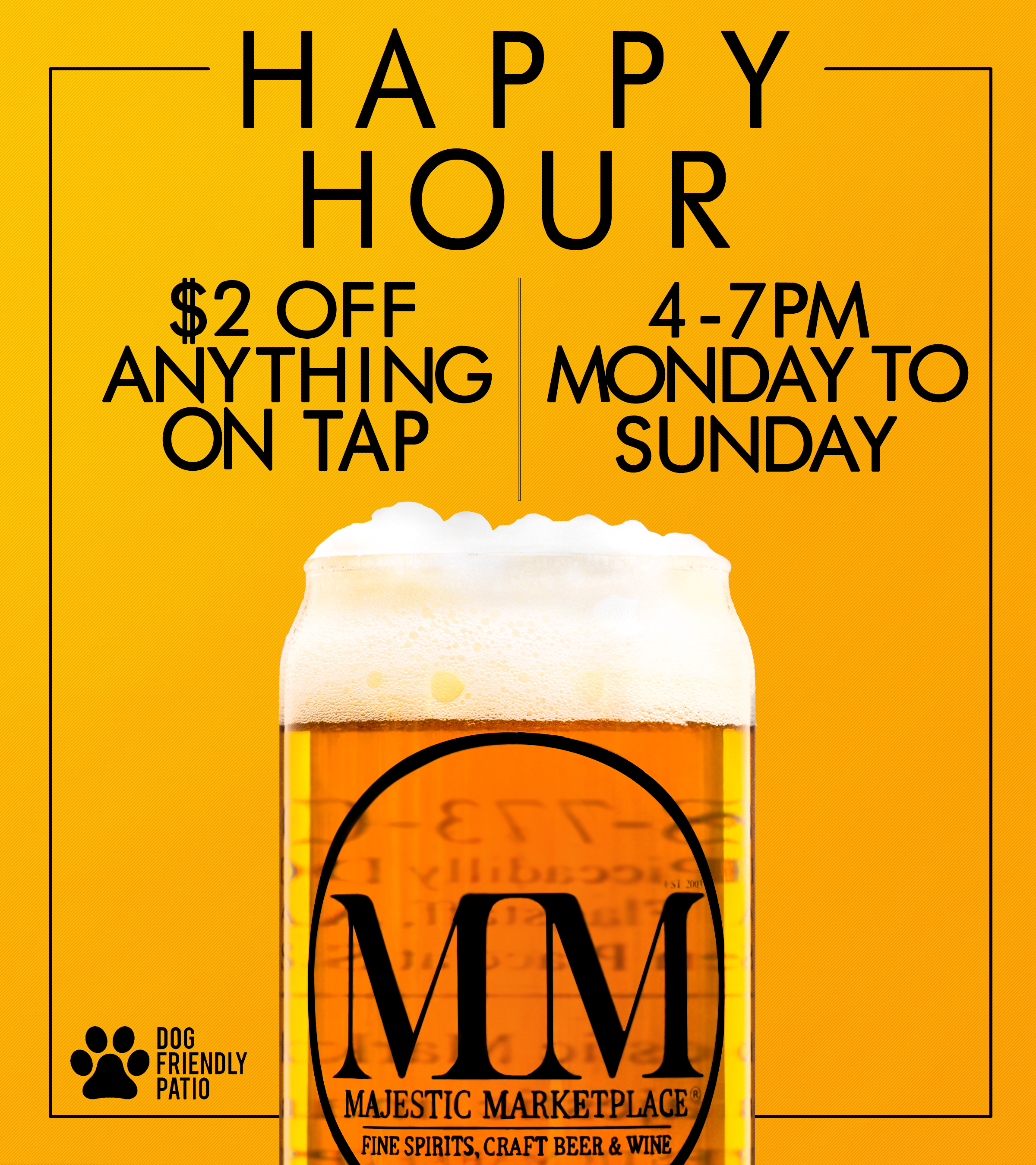 Majestic Marketplace Happy hour monday to sunday $2 off any beer on tap!.jpg