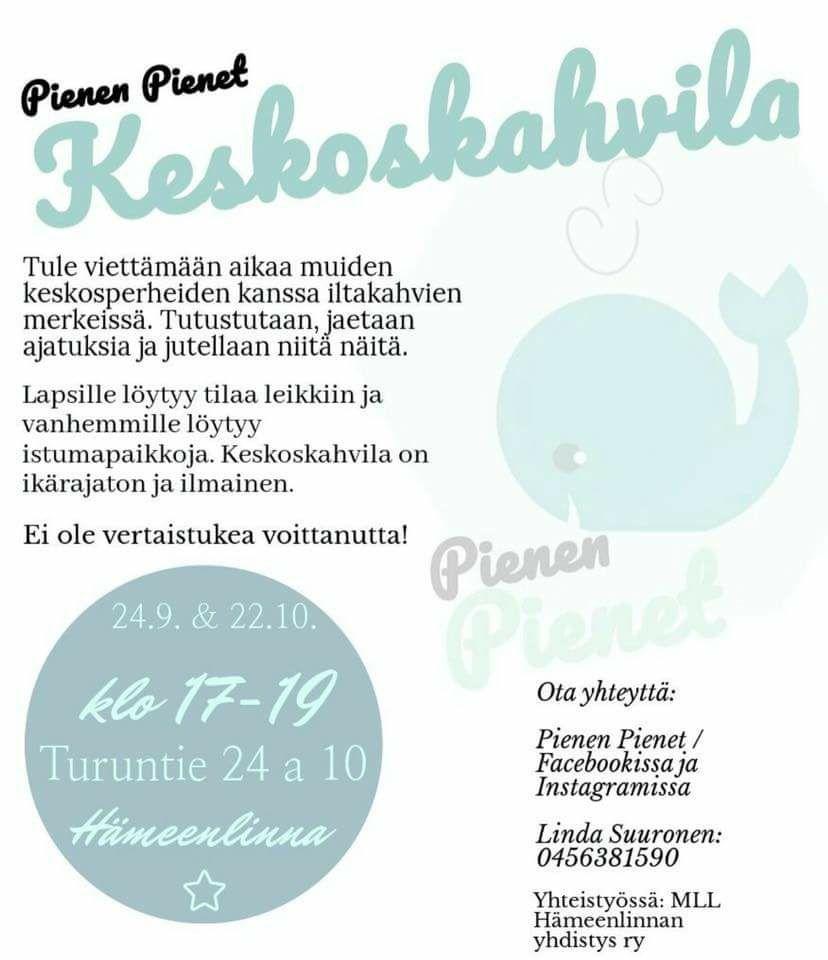 Pienen Pienet Keskoskahvila - Hämeenlinnan keskoskahvila starttaa toimintansa 24.9.! Tervetuloa mukaan!Kahvila on avoinna niin raskaana oleville, synnyttäneille, vanhemmille joiden lapsi on vielä sairaalassa sekä koko perheelle.