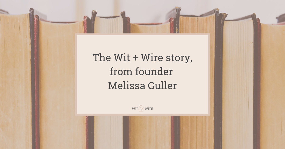 wit and wire melissa guller