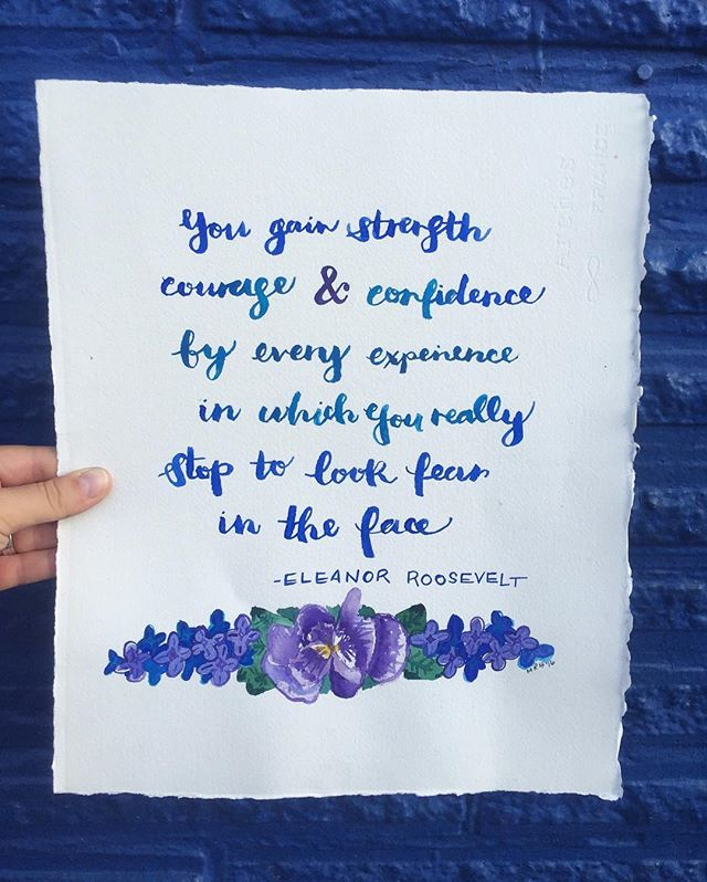 Custom painting for @katerthompson44 💙 #painting #watercolor #art #quote #inspirationalquotes #eleanorroosevelt #strength #courage #confidence #calligraphy #typography #script #text