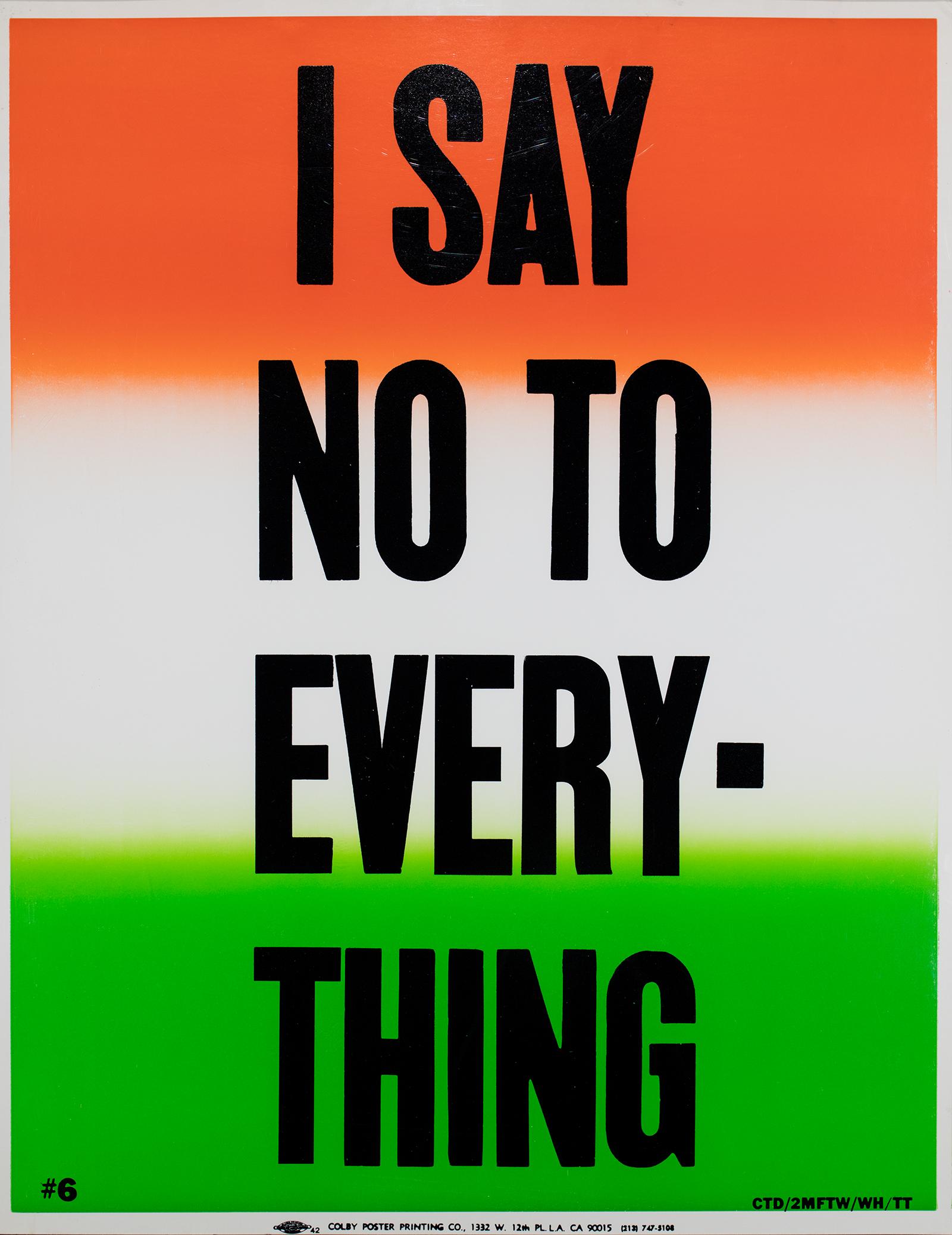 Cali deWitt, I Say No to Everything, 2013