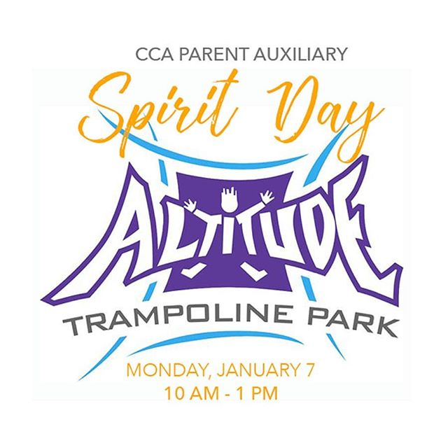 Get the kids out of the house this Monday and jump into the New Year with your CCA friends at Altitude Trampoline Park. There are jump areas for all ages, and a special area for our youngest Cougars.  To join in the fun be sure to mention you are there for our CCA Spirit Day and you will get a three-hour pass, including socks for $16.95 per child (reg. $24.95). Plus 30% of the proceeds go back to support CCA PA Spring Teachers Grants. Go to their website to fill out your waiver ahead of time.  Hope to see you there!