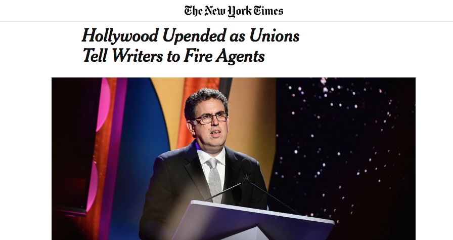 As seen in the  New York Times ...  April 12, 2019,  LOS ANGELES — Fire your agents.  That was the instruction the Writers Guild of America gave to its 13,000 members on Friday, after talks between the Hollywood writers and their agents broke down hours before a midnight deadline...