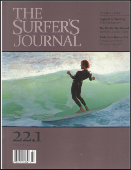 Ironically, I heard that — just as the motorcycle industry tanked in 2009 — the publisher of Surfer's Journal was looking around for another subject area, to start a sister mag, and that motorcycles were under consideration.