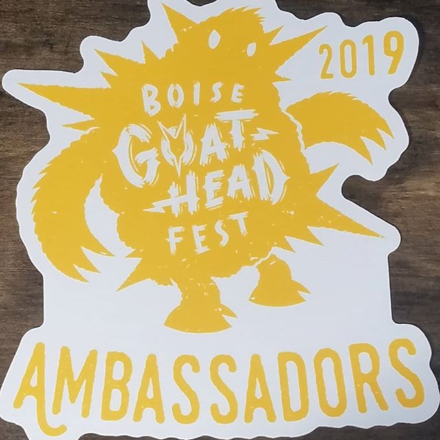New Ambassador stickers comin' in hot!  Want one of these beauties on your business window?! Become a business Ambassador TODAY! boisegoatheadfest.org/ambassador