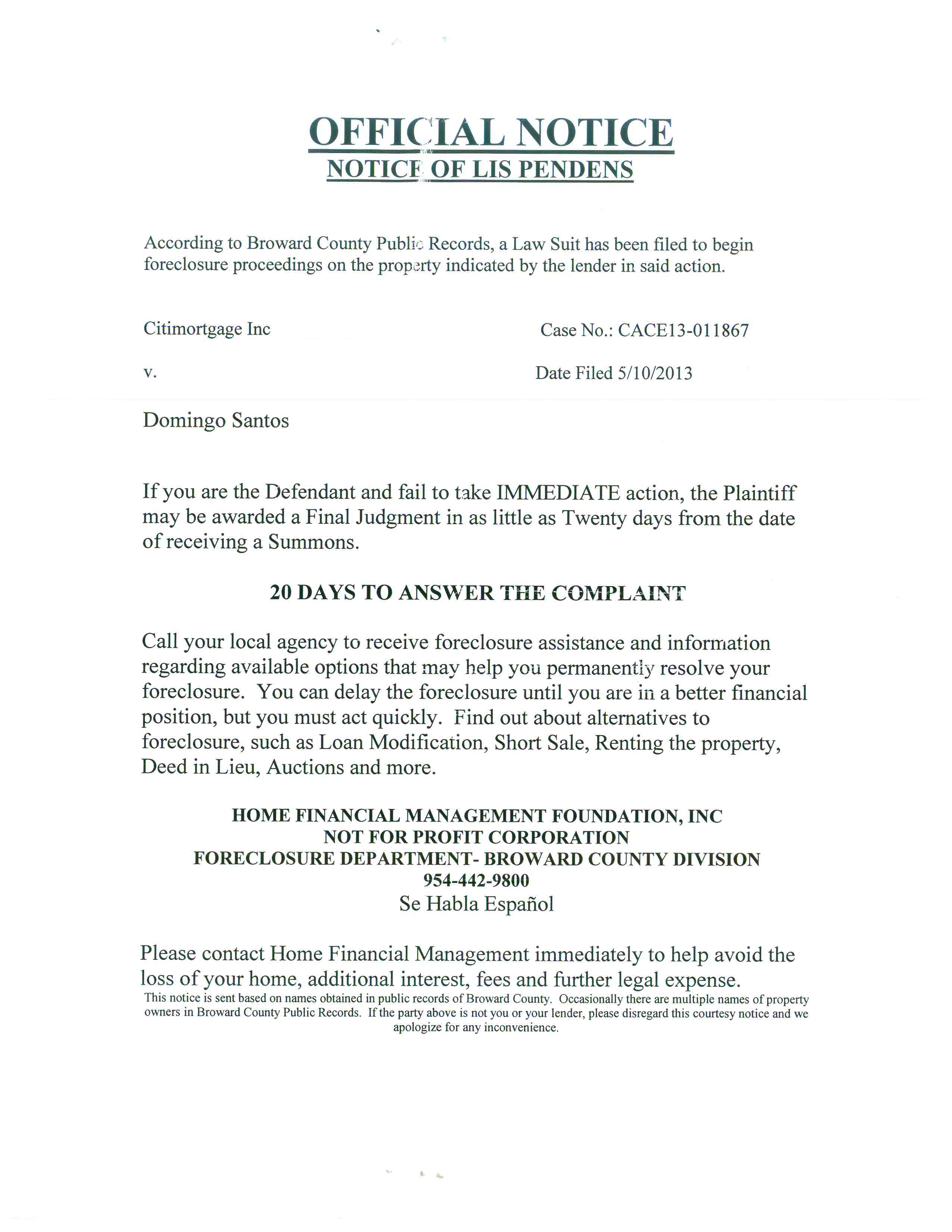 Scammers will create documents that look like they are coming from the courts or a homeowner's lender. Here, the scammer has created a fake lis pendens notification — with instructions to contact their firm for help.
