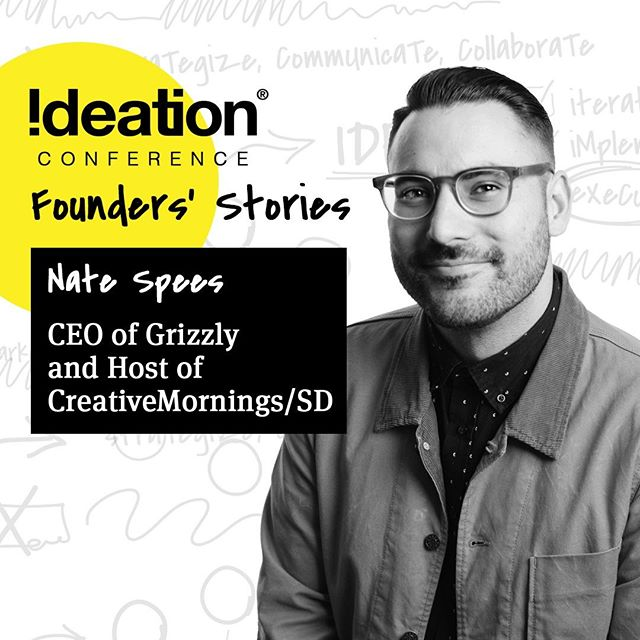 "🎤 2019 SPEAKER 🎤⠀ ⠀ Nate Spees @natespees helps brands and people simplify complexity and be their most creative selves. Named one of ""The 12 Most Important People in Design Right Now"" by Hatch Magazine, he is a sought after speaker, community builder, and local creative leader. In his work, Nate has advised the creative and storytelling practices of venture-backed startups, leading Non-Profits and Fortune 500 enterprises including Microsoft, Qualcomm, Marriott, WeWork, Hilton, Surfrider Foundation, and Xbox. Nate lives in San Diego with his wife, daughter, and dog. In his spare time, you can find him enjoying family, paddle boarding, golfing and searching for the city's best coffee. Find Nate online at www.natespees.com and at www.madebygrizzly.com. @madebygrizzly @creativemornings_sd⠀ ⠀ ------⠀ ⠀ Come experience life-giving stories, connect and be inspired!⠀ FOUNDER'S STORIES⠀ 🗓Sept 11-13⠀ 📍Liberty Station – San Diego, CA⠀ 🔗Register @ ideationconference.com⠀ ⠀ #IdeationConference2019 #Founders #Conference #TheIdeation #SanDiego #LibertyStation"