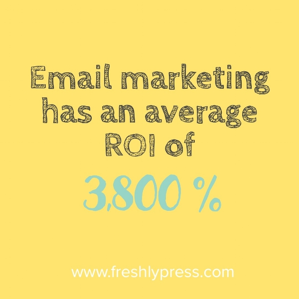 EmailMarketingROI_FreshlyPress