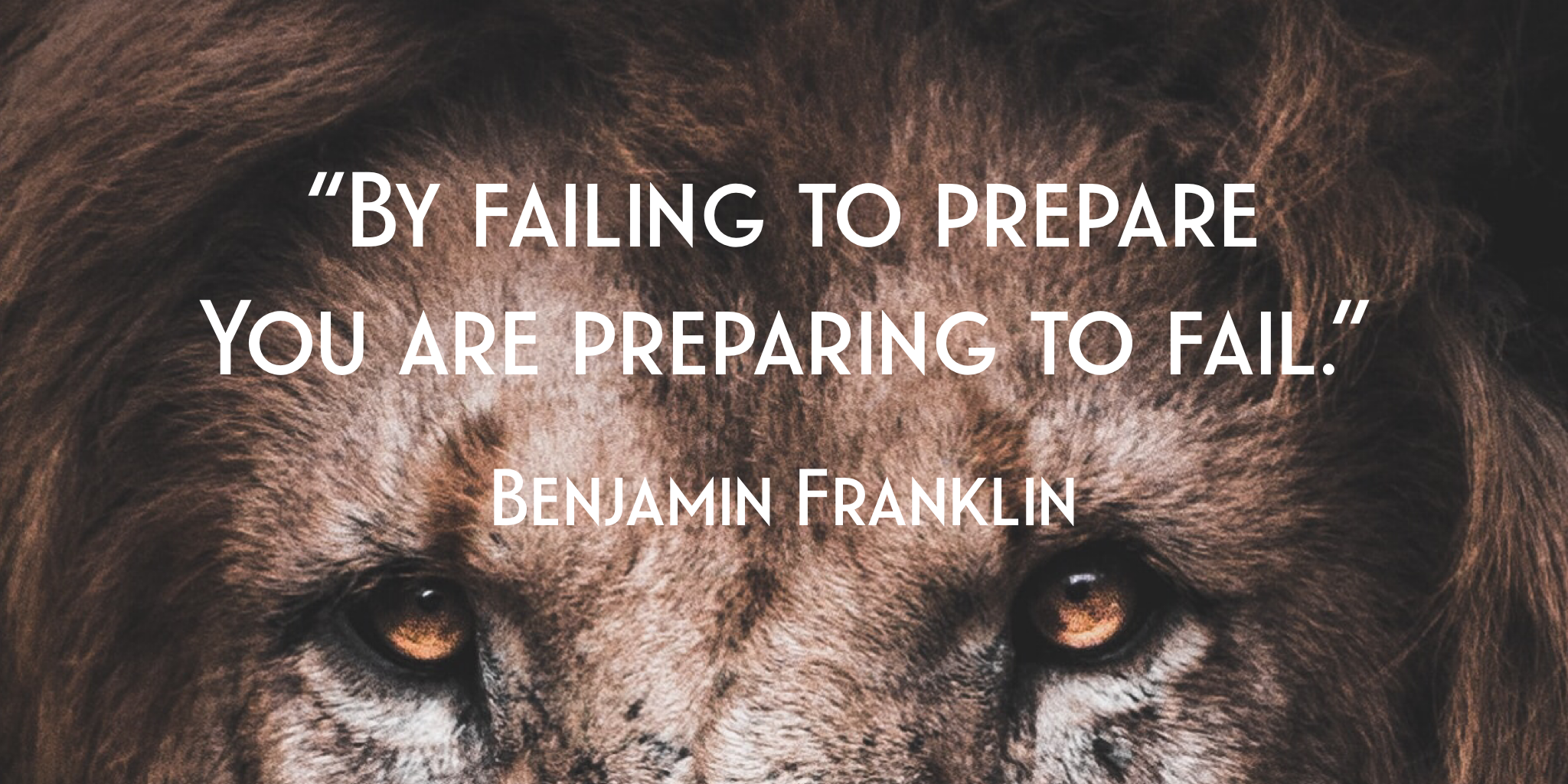 Failing to Prepare - Benjamin Franklin Quote