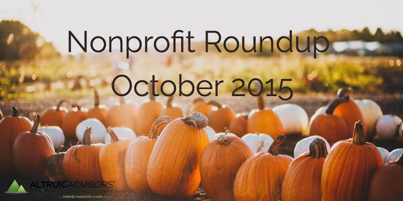 Nonprofit Roundup October 2015