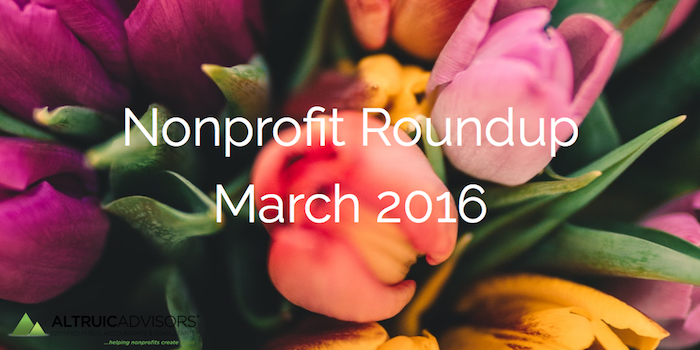 Nonprofit Roundup March 2016