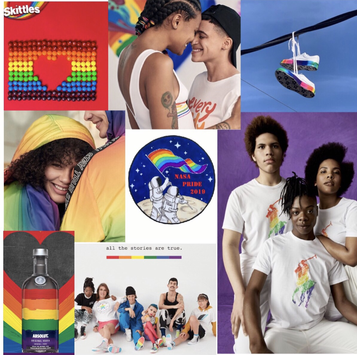 From left to right, Skittles, H&M, Converse and GOLF, H&M, Nasa, Ralph Lauren, Absolut and Converse.. I own none of these dang pictures but I am showing you some brands donating to the LGBTQ+ community