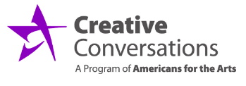 Part of National Arts and Humanities Month Creative Conversations with Americans for the Arts