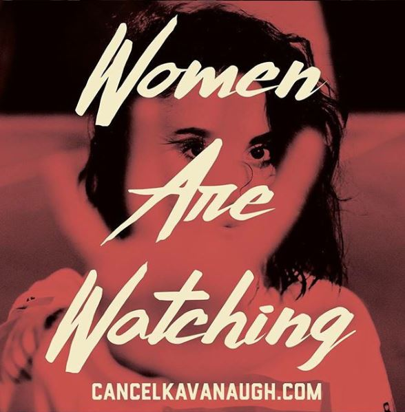 #CancelKavanaugh WomenAreWatchingSign.JPG