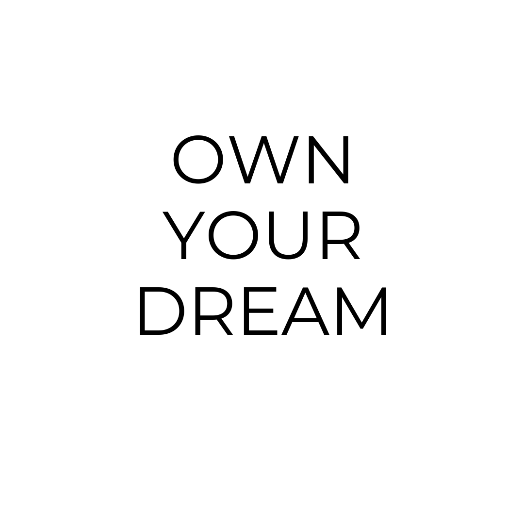 Own your dream post.png