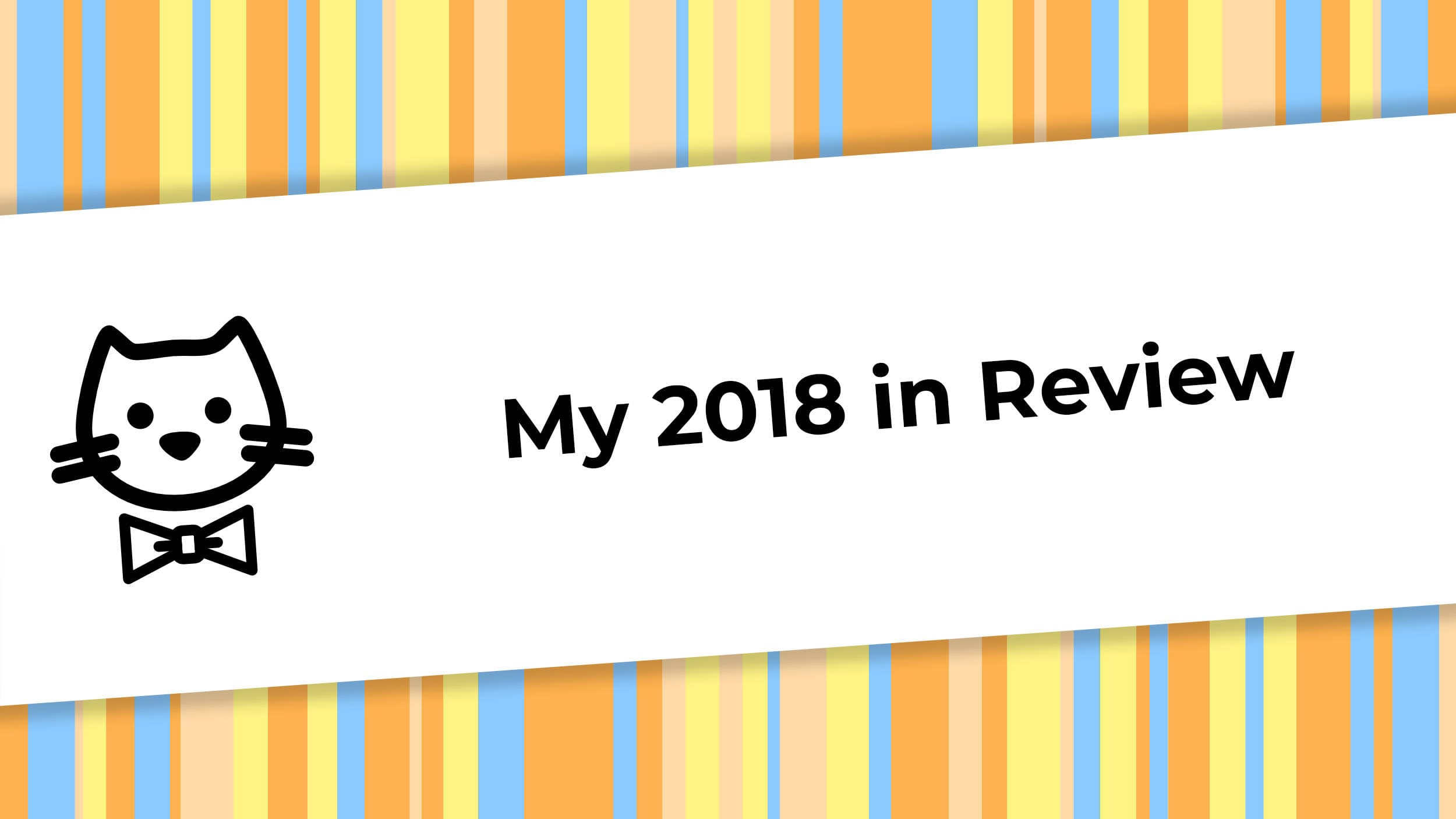 My 2018 in Review.jpg