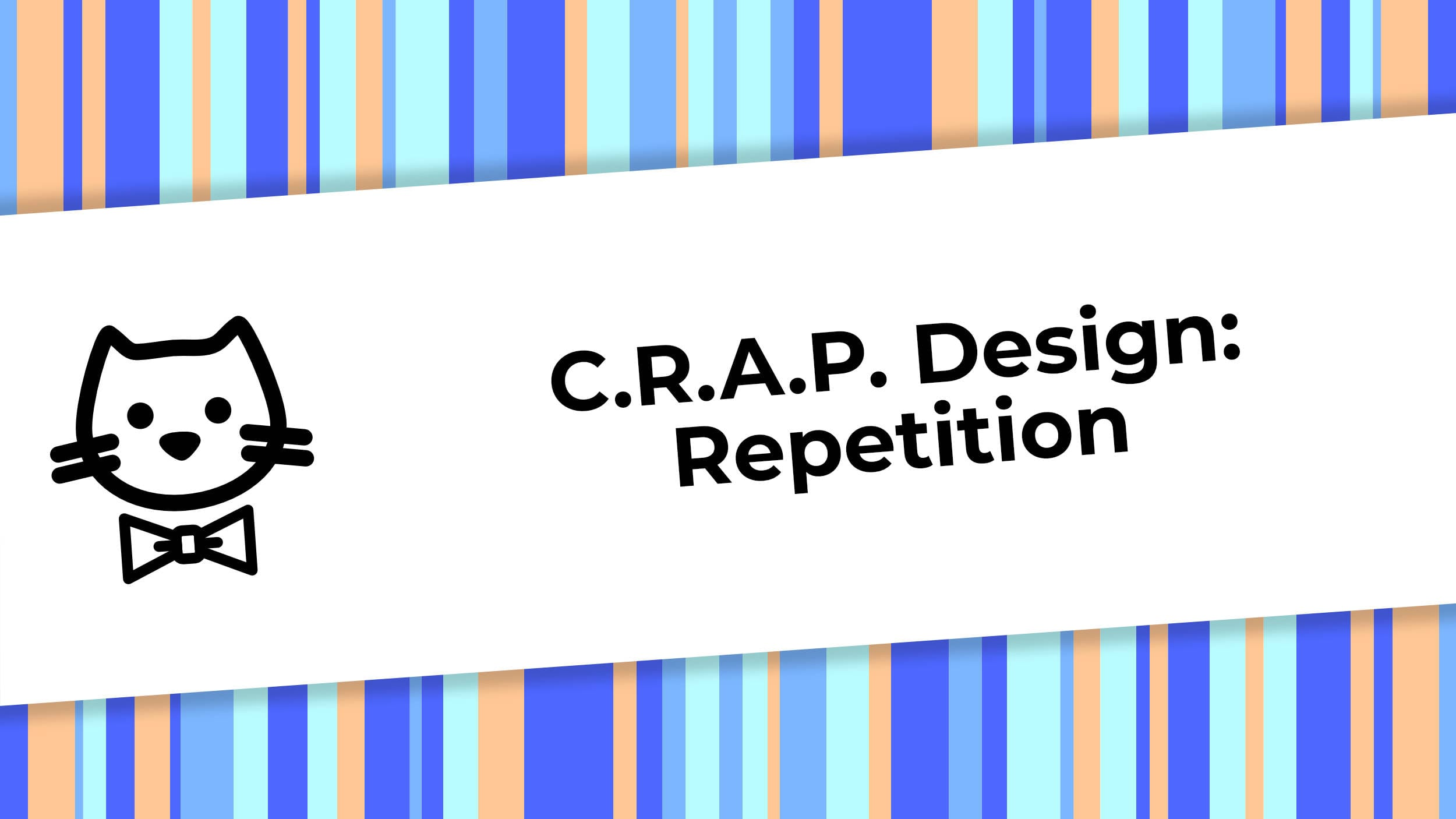 CRAP Design - Repetition.jpg