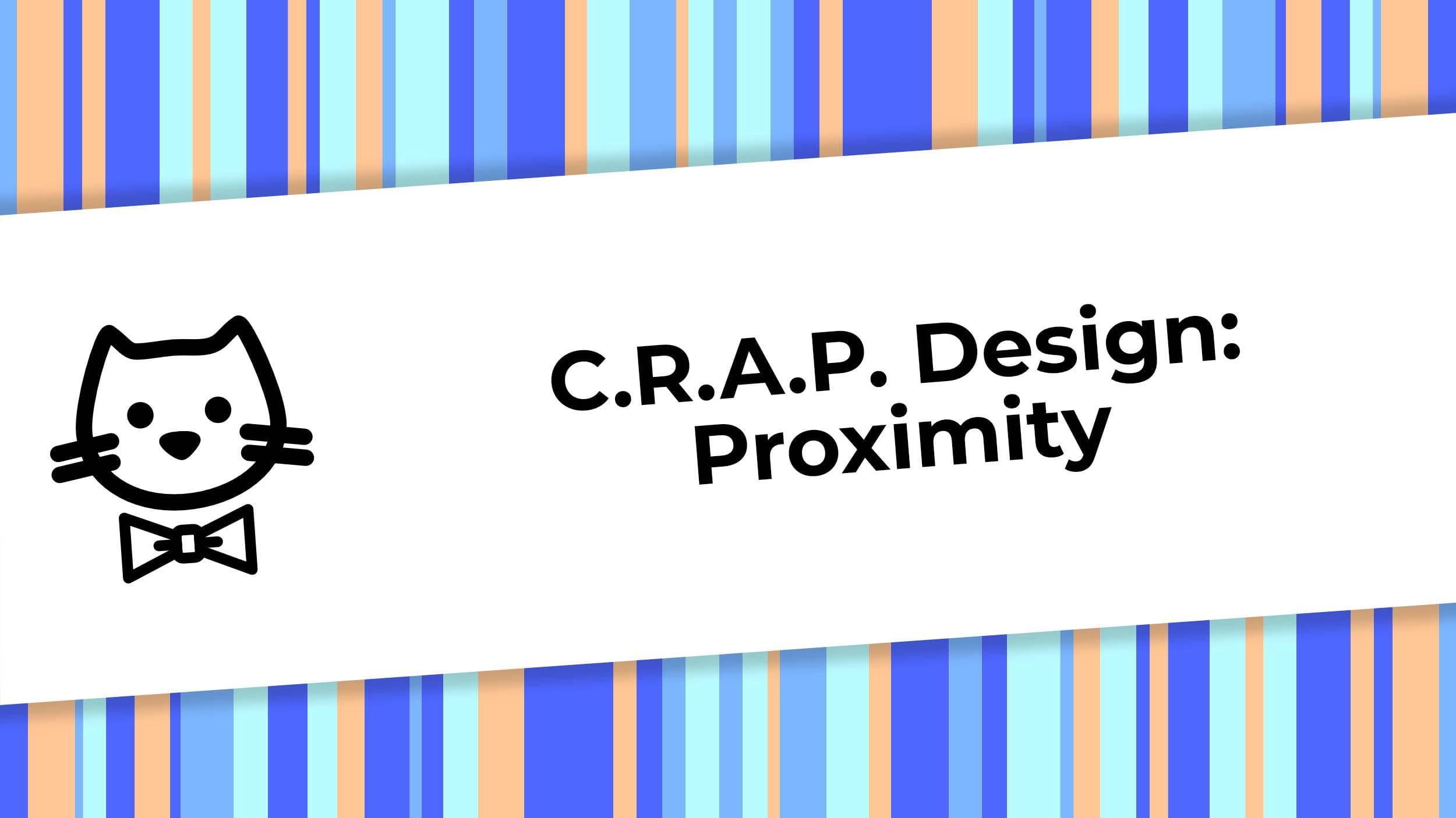 CRAP Design - Proximity.jpg