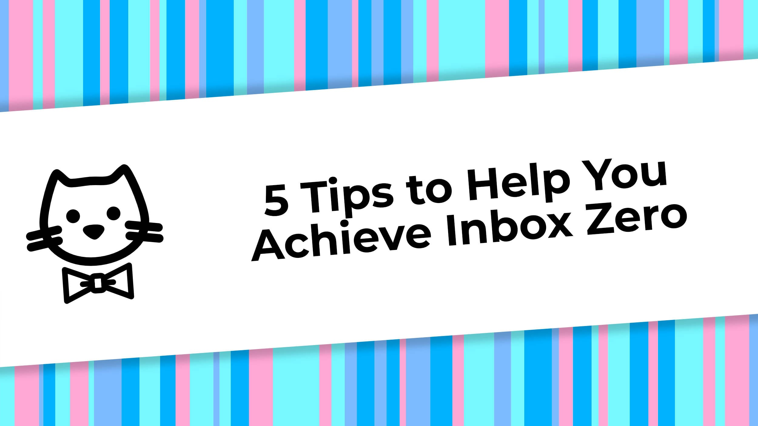 5 Tips to Help You Achieve Inbox Zero.jpg