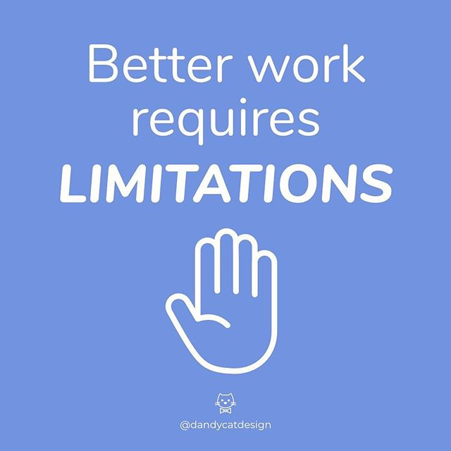 Wait... What?⠀ ⠀ Limitations = better work? But that doesn't make a whole lot of sense, right? Wouldn't it actually be better if you were given free rein to create whatever your mind could dream up for a project?⠀ ⠀ Who wants to be confined with what they can do?⠀ ⠀ But let me ask you a question. What would you find easier to accomplish?⠀ ⠀ 1. You need to create a website for a hot sauce company. It has to have a red and green color scheme. It needs to feature photos of fiery and spicy food. It needs to have explosive text copy. Finally, it needs a home page, a shopping page, and a contact page.⠀ ⠀ 2. You need to create a website about hot sauce.⠀ ⠀ I don't know about you, but I would knock the first option out of the park. Also, I would probably be able to finish the whole thing before I could even get started with the second option.⠀ ⠀ Many people think that limitations mean that they're going to be boxed in and their work will suffer. The reality is quite the opposite.⠀ ⠀ Giving yourself limitations doesn't take away options. It gives your work focus. It makes the whole designing process easier. It makes your work better.⠀ ⠀ The next time you've got a project to work on, make yourself a list of limitations. Stick to a color scheme. Understand what images you should use. Give yourself keywords you MUST include in your copy.⠀ ⠀ Limit yourself and watch your work improve, cats 😺⠀ ⠀ Tell me, how are you limiting yourself today?