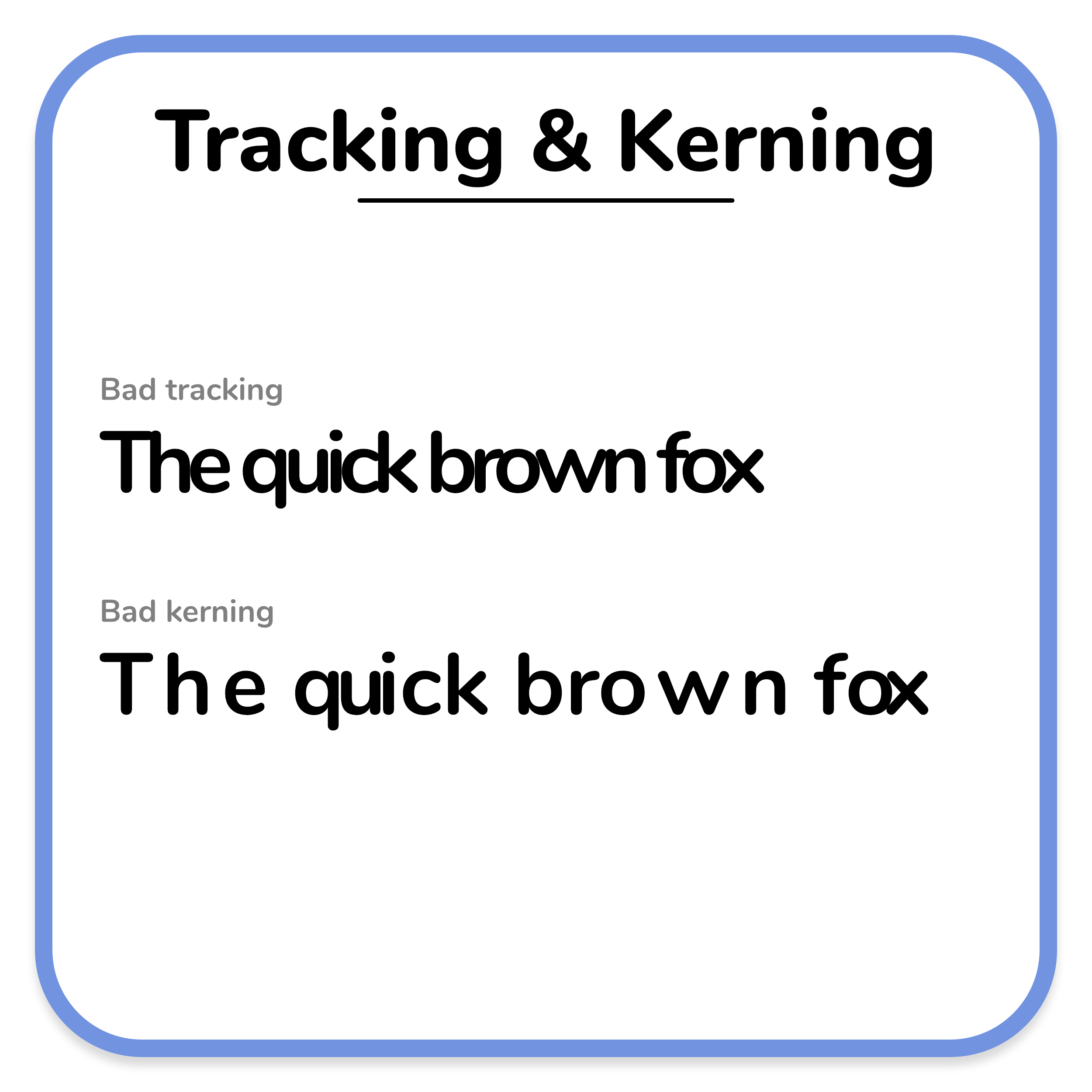 A text example of bad tracking and kerning, shown by spacing letters too close and too far from each other.