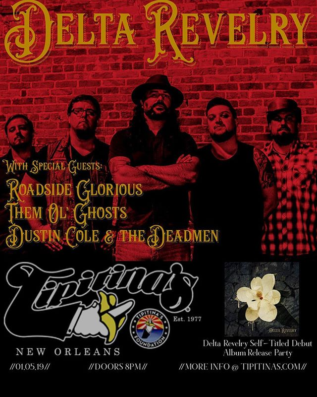 CHECK IT OUT! We're stoked to be making our @tipitinasuptown debut with @deltarevelry @roadside_glorious_  and @dustincoleandthedeadmen  MARK YOUR CALENDARS! 1/05/19 PARTY ON WAYNE! #neworleans #tipitinas #gonola #nola #neworleansmusic #southernsoul