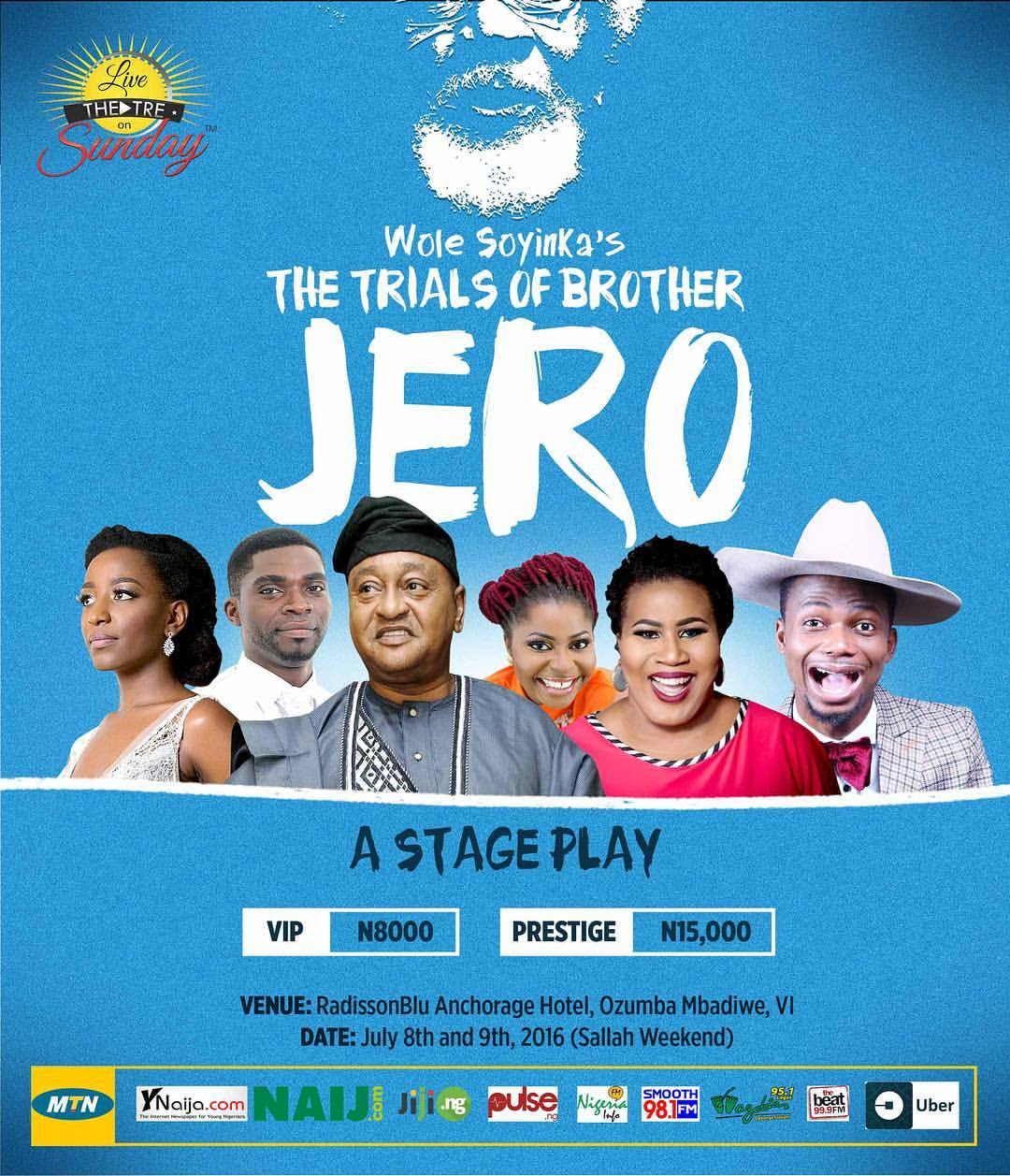 🙋🏾 Hello, Hi 🙋🏾 Please add this to your calendar: come and see   'The Trials of Brother Jero'   Friday, 8th of July and Saturday the 9th of July 2016 (that's next weekend).     It is brought to you by @livetheatreonsunday, directed by @kennethuphopho and starring @jidekosoko @paulinksus @patrickdiabuah @theonlychigul @debbieohiri @ms_goodyz and me. Come see us at the Radisson Blu Hotel.   Show time: 3PM and 7PM each day.    Tickets: VIP N8,000; Prestige N15,000   #BrotherJero #NigerianTheatre
