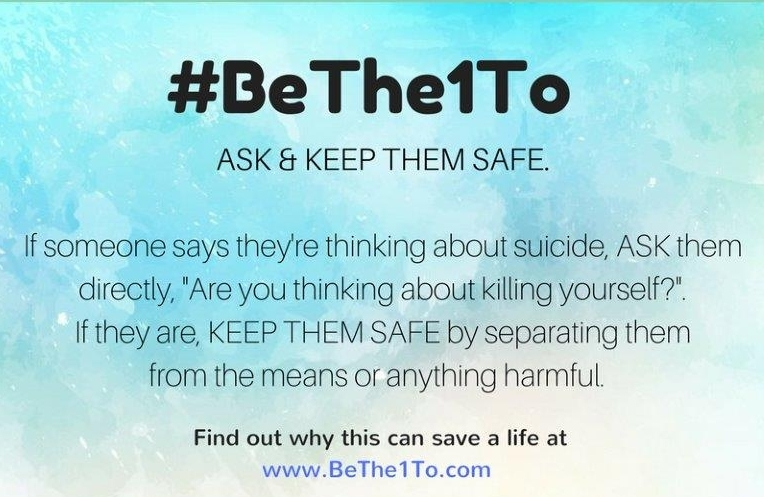 #BeThe1To ASK and KEEP THEM SAFE.jpg