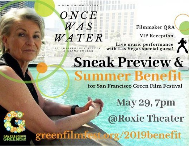 Join us next week for a special sneak preview of 'Once Was Water' at the Roxie!  Meet filmmakers Christopher Beaver & Diana Fuller, and listen to live music by Las Vegas special performer!  Get your tickets now at greenfilmfest.org/2019benefit #oncewaswater #water #waterconservation #watersunstainability #film #documentary #lasvegas