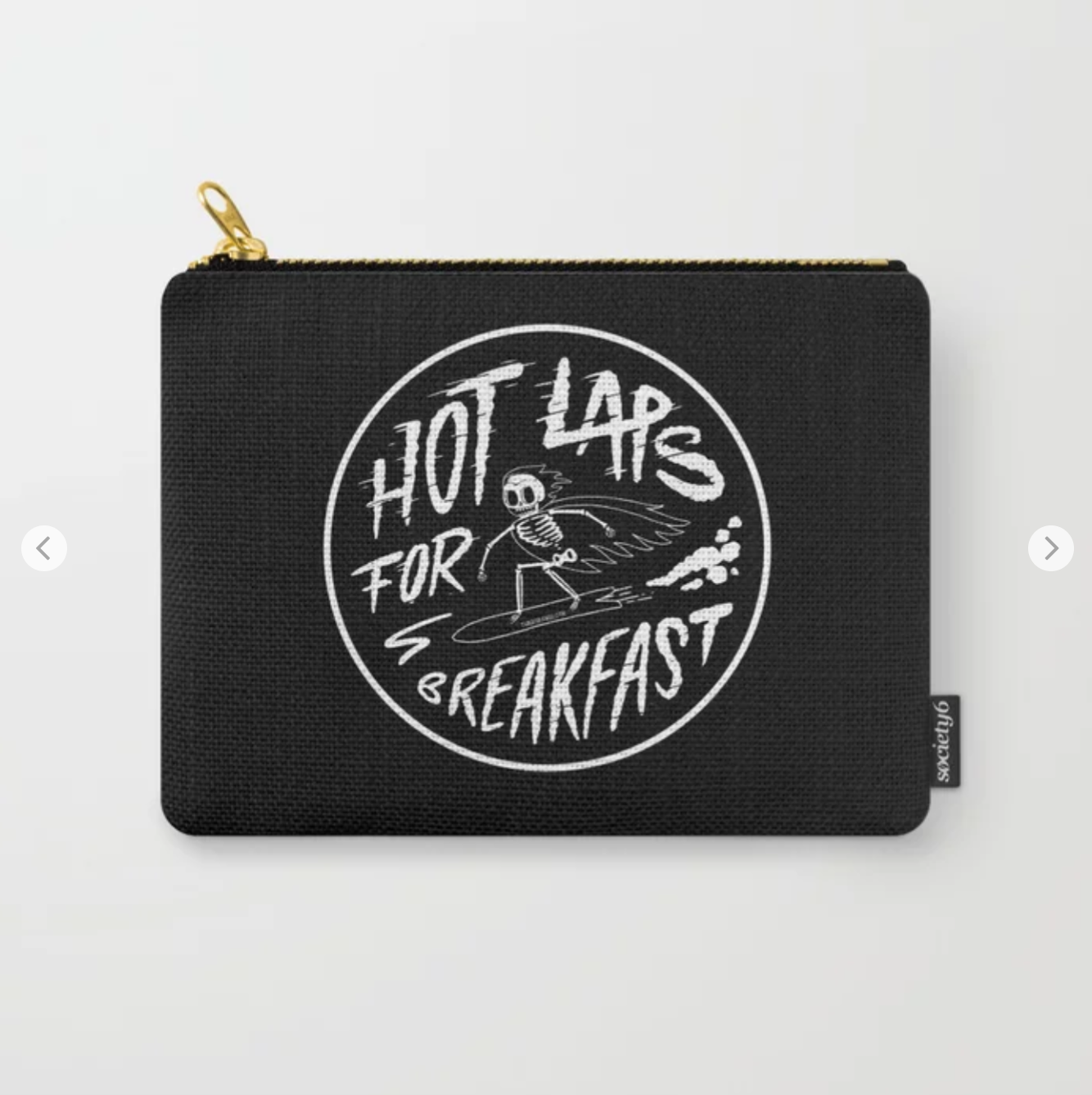 Hot Laps @ Society6. Shop   here.
