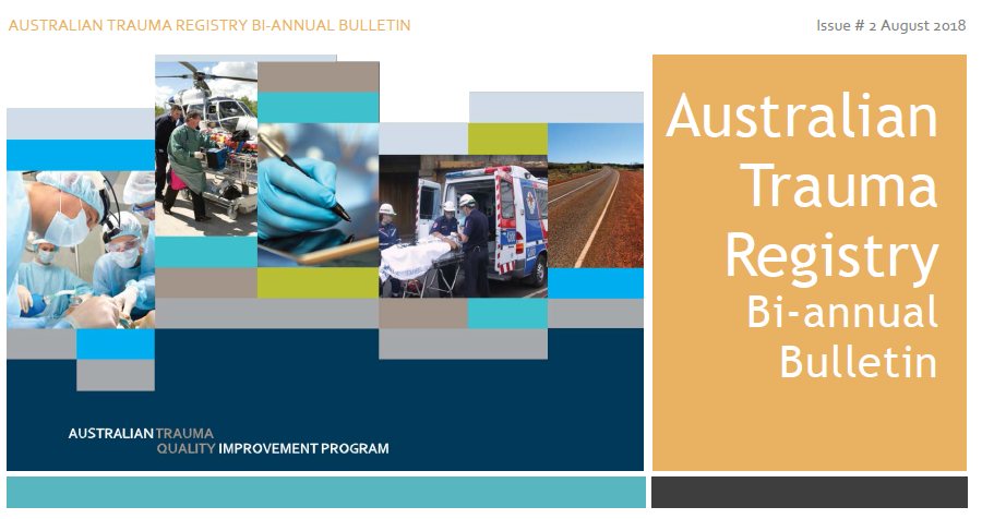 August 2018 - CONTENTS:- NEW Data Submission Deadlines- 2015/16 Annual Report- Data Dictionary & Data Quality Control- BNTMDS Working Group- New ATR Collaborators- Road Trauma Data Set- Risk Adjustment- ATR Web Site & Forum- Future Events