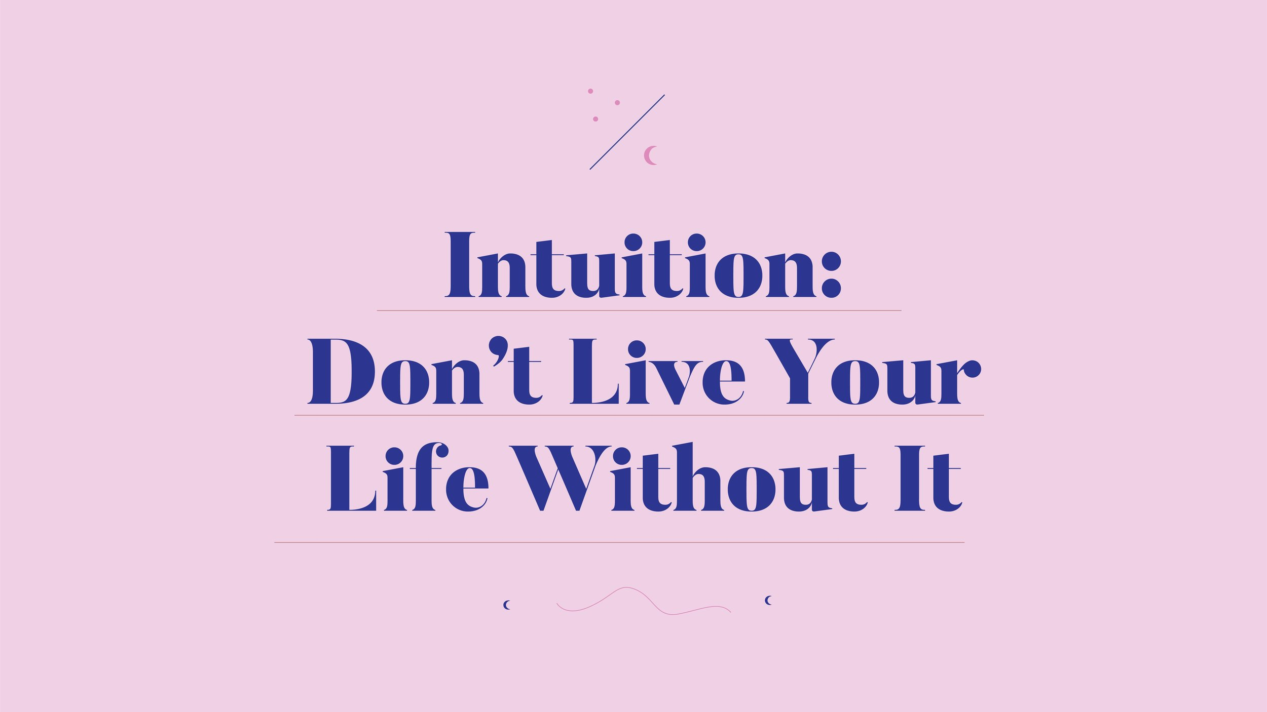 Intuition-Dont-Live-Life-Without-It-1.jpg