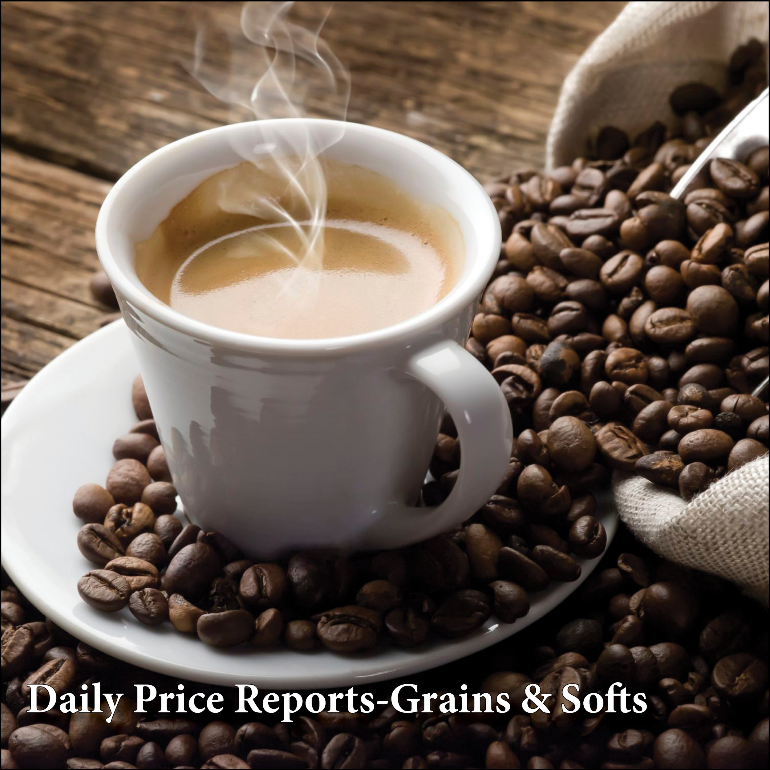 Daily Price Reports – Grains & Softs    CME FUTURES - GRAINS & OIL SEEDS    ICE FUTURES - COFFEE, SUGAR, COCOA, CANOLA, COTTON