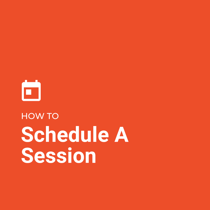 How To: Schedule A Session