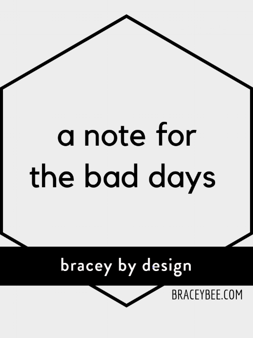a note for the bad days