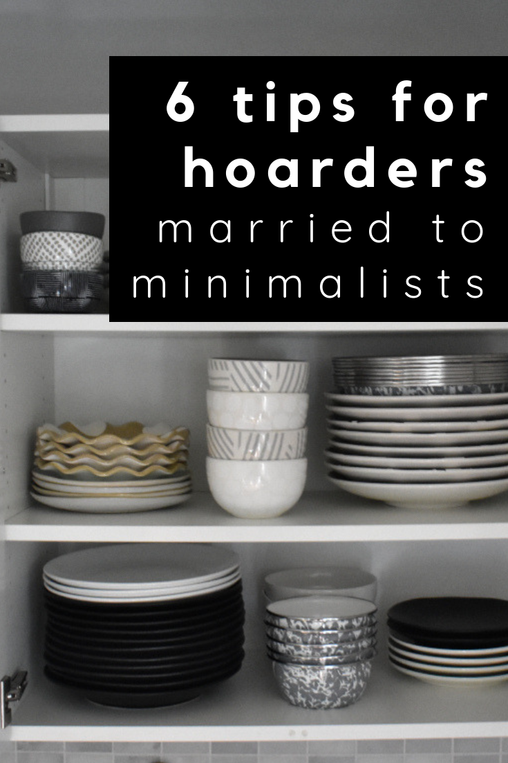 6 tips for hoarders married to minimalists