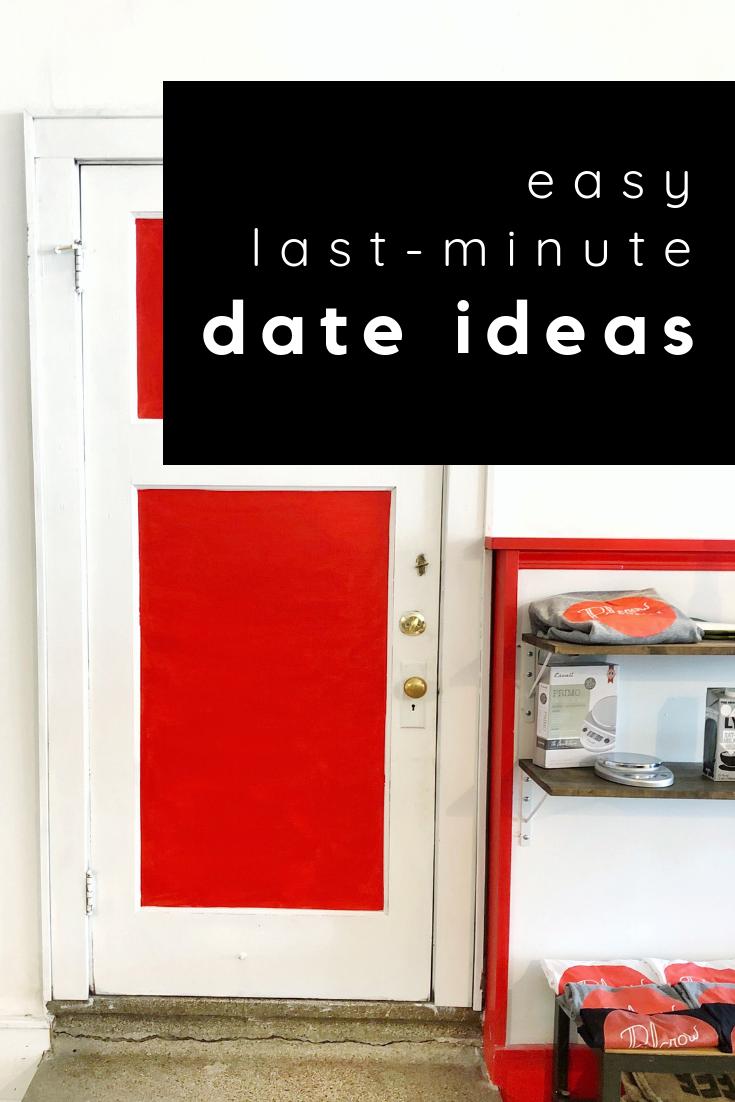 easy last-minute date ideas