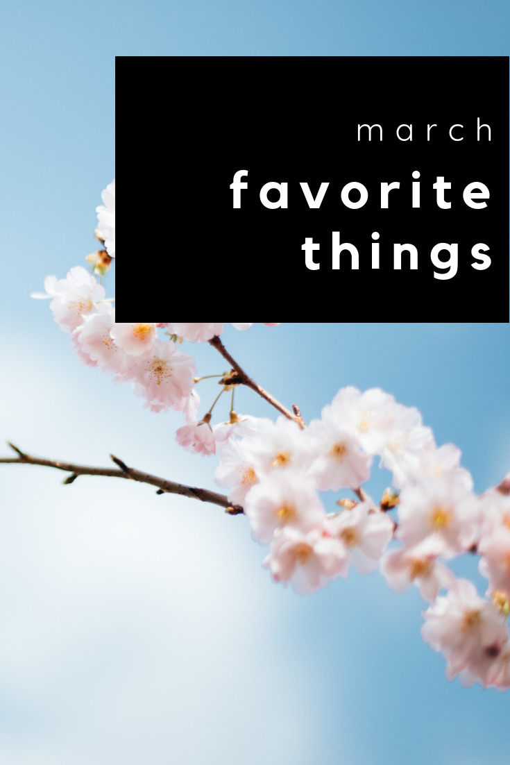 march favorite things