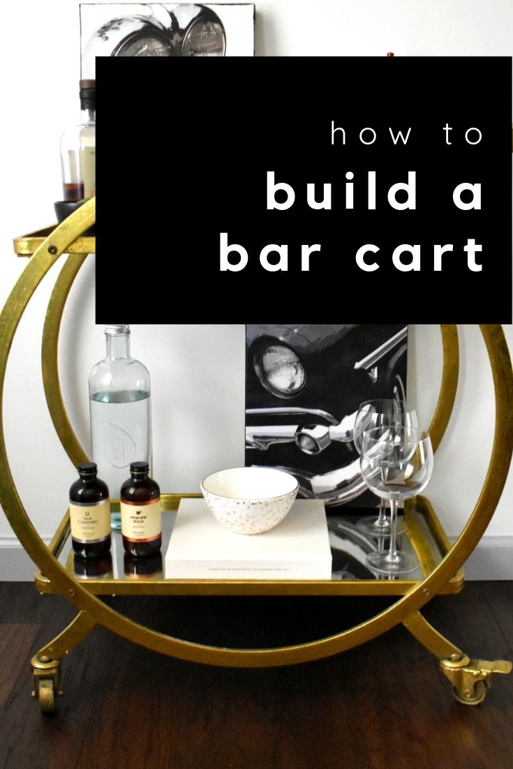 how to build a bar cart