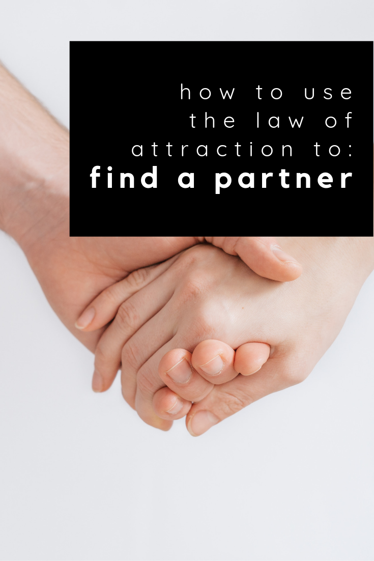 how to use law of attraction to find a partner